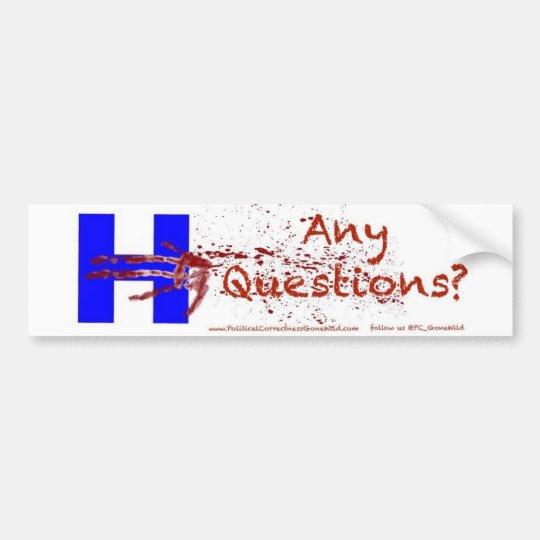 PCGW Bumper Sticker #HillaryAnyQuestions Hillary