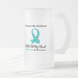 PCOS I Support My Girlfriend 16 Oz Frosted Glass Beer Mug