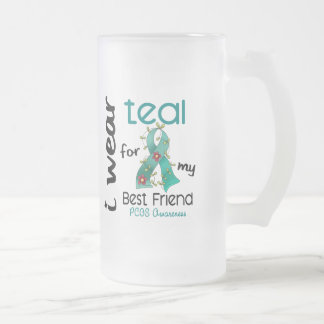 PCOS I Wear Teal For My Best Friend 43 16 Oz Frosted Glass Beer Mug