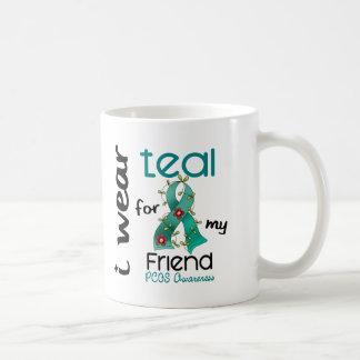 PCOS I Wear Teal For My Friend 43 Coffee Mug
