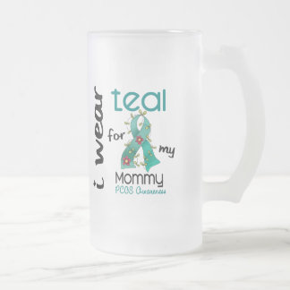 PCOS I Wear Teal For My Mommy 43 16 Oz Frosted Glass Beer Mug