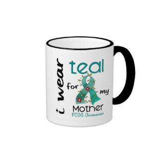 PCOS I Wear Teal For My Mother 43 Ringer Mug