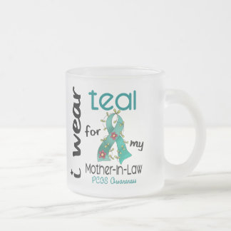 PCOS I Wear Teal For My Mother-In-Law 43 10 Oz Frosted Glass Coffee Mug