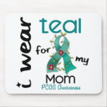 PCOS I Wear Teal For My Mum 43 Mouse Mat