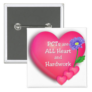 PCTs are ALL Heart and Hardwork Pins