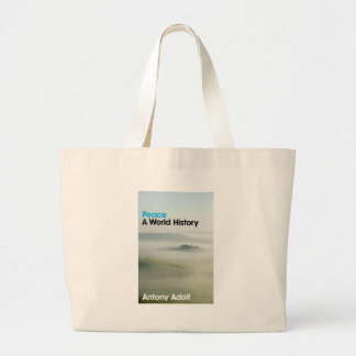 Peace: A World History Large Tote Bag