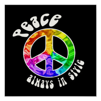 Peace: Always in Style Poster