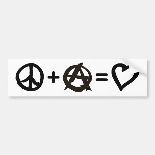 Peace + Anarchy = Love Bumper Sticker