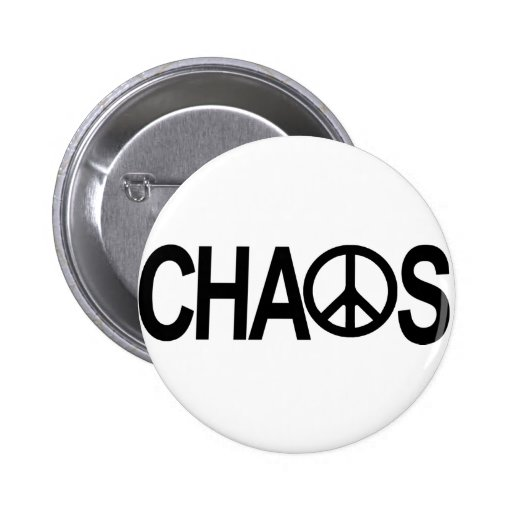 Peace and Chaos Pinback Button