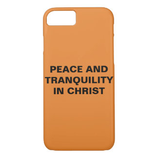 """Peace And Tranquility In Christ"" iPhone 8/7 Case"