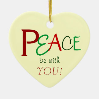 Peace be with You Heart Ornament