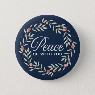 Peace Be With You Wreath 6 Cm Round Badge