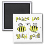 Peace Bee With You Magnets