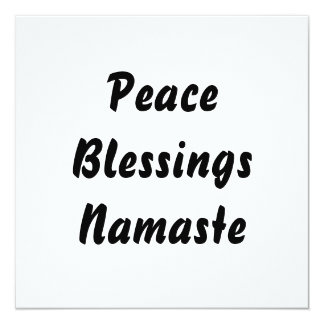 Peace, Blessings, Namaste. Black White Card