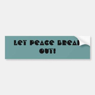 PEACE! - bumper sticker Car Bumper Sticker