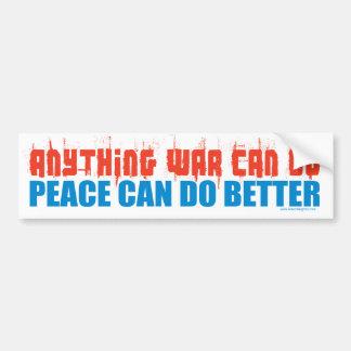 Peace Can Do Better Car Bumper Sticker