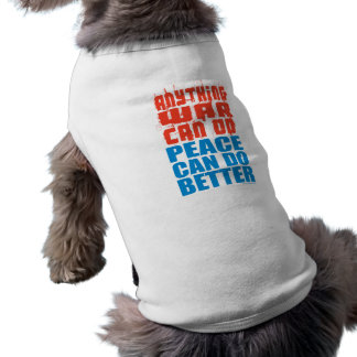 Peace Can Do Better Pet Clothes