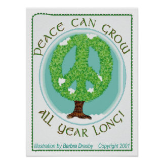 Peace Can Grow Poster