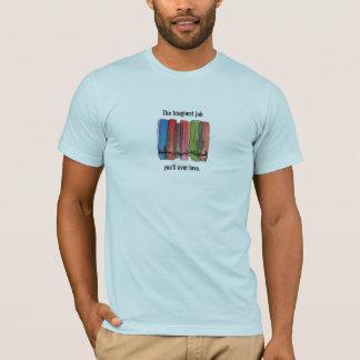 Peace Corps Toughest Job Shirt