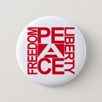 Peace Freedom Liberty Block 6 Cm Round Badge