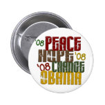 Peace Hope Change Obama 1 Pinback Buttons