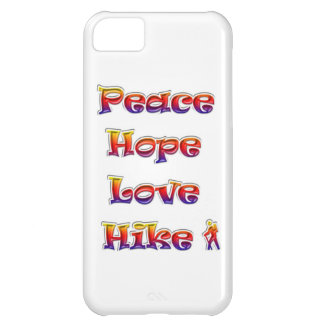 Peace Hope Love Hike! Rainbow colors! iPhone 5C Case