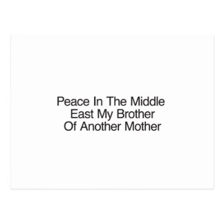 Peace In The Middle East My Brother Postcard