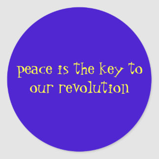 peace is the key to our revolution stickers