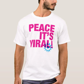Peace It's Viral T-Shirt