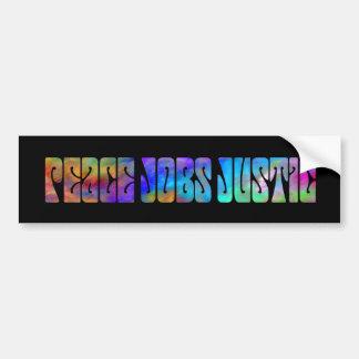 Peace Jobs Justice Bumper Sticker Car Bumper Sticker