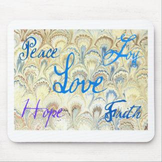 PEACE, JOY, LOVE, HOPE AND FAITH WALLPAPER PRINT MOUSE PAD