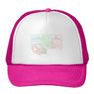 Peace Laugh Dream Love Hope Tshirts and Gifts Trucker Hat