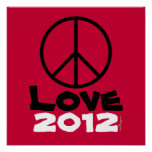 Peace Love 2012 Poster Art Print (Red)
