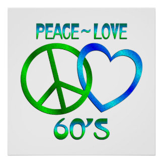 Peace - Love 60's Posters