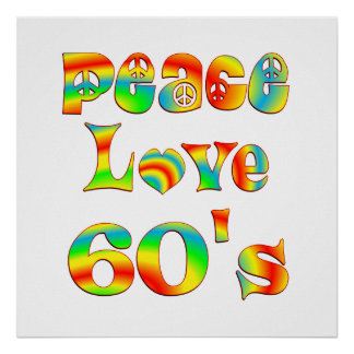 Peace Love 60's Poster
