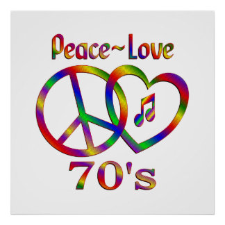 Peace Love 70s Poster