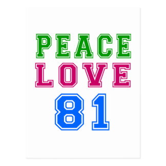 Peace Love 81 Birthday Designs Postcard