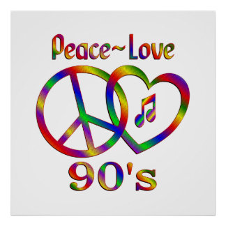 Peace Love 90s Poster