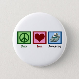 Peace Love Accounting 6 Cm Round Badge