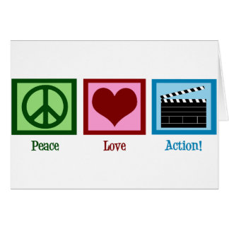 Peace Love Action! Card