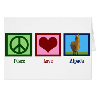Peace Love Alpaca Card