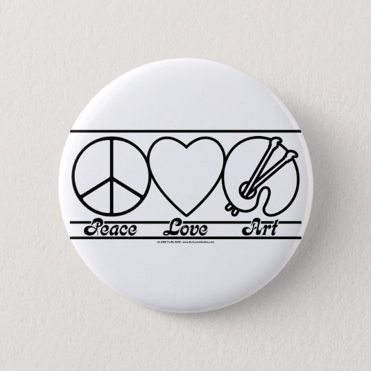 Peace Love and Art 6 Cm Round Badge