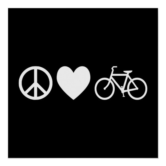 Peace Love and Bicycles Poster
