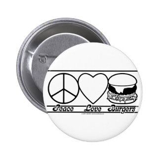 Peace Love and Burgers 6 Cm Round Badge