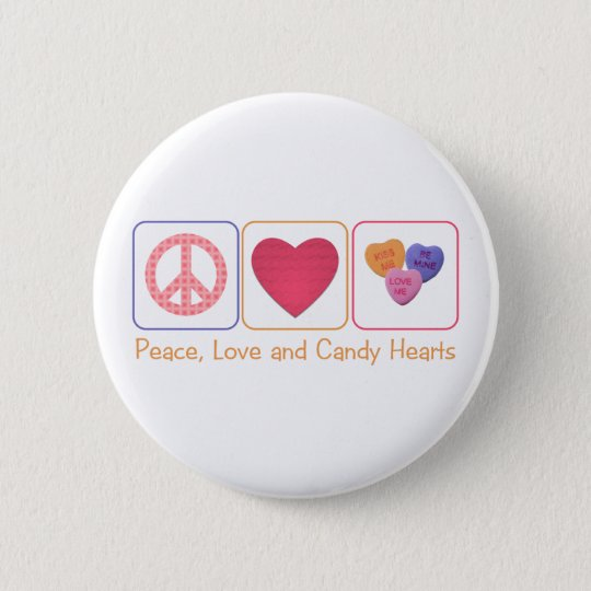 Peace Love and Candy Hearts 6 Cm Round Badge