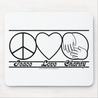Peace Love and Charity Mousepads