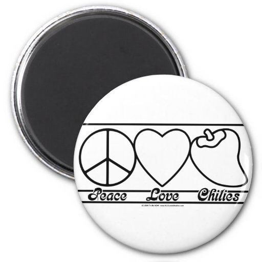 Peace Love and Chilies Magnet