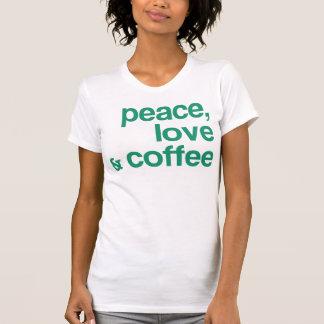 Peace Love and Coffee Tee