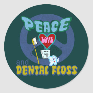 Peace Love and Dental Floss Classic Round Sticker