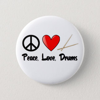Peace, Love, and Drums 6 Cm Round Badge